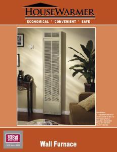 Wall Furnace ECONOMICAL * CONVENIENT * SAFE