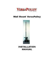 Wall Mount VersaPulley INSTALLATION MANUAL