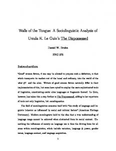 Walls of the Tongue: A Sociolinguistic Analysis of. Ursula K. Le Guin s The Dispossessed
