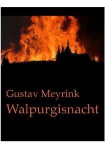 Walpurgisnacht. von. Gustav Meyrink