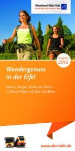 Wandergenuss in der Eifel. Ausgabe. Maare, Burgen, Wald und Wiese 10 Touren-Tipps mit Bus und Bahn