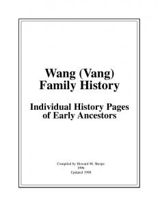 Wang (Vang) Family History. Individual History Pages of Early Ancestors
