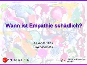 Wann ist Empathie schädlich? Alexander Kiss Psychosomatik