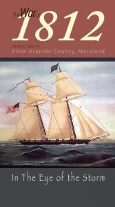 War. In The Eye of the Storm. The. Anne Arundel County, Maryland. Historic Sites in