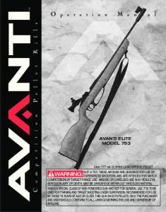 WARNING: AVANTI ELITE MODEL 753 NOT A TOY. THESE AIRGUNS ARE DESIGNED FOR USE BY