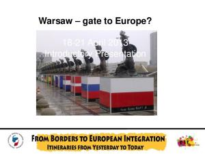 Warsaw gate to Europe? April 2013 Introductory Presentation