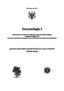 Warszawa, luty Enzymologia I