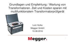 Wartung von Transformatoren. Zeit und Kosten sparen mit multifunktionalem Transformatorprüfgerät
