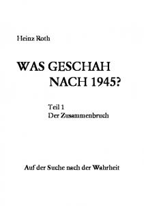 WAS GESCHAH NACH 1945?