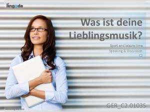 Was ist deine Lieblingsmusik? Sport and leisure time Speaking & Discussion C2