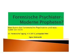 Was kann die Forensische Psychiatrie und was kann sie nicht