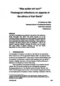 Was sollen wir tun? Theological reflections on aspects of the ethics of Karl Barth 1
