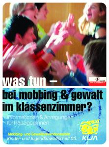 was tun bei mobbing & gewalt im klassenzimmer?