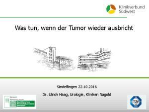 Was tun, wenn der Tumor wieder ausbricht