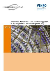 Was wollen die Parteien? Die Entwicklungspolitik in den Programmen zur Bundestagswahl 2013