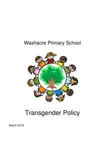 Washacre Primary School. Transgender Policy