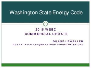 Washington State Energy Code D U A N E. L E W E L L E S M A R T B U I L D I N G S C E N T E R. O R G