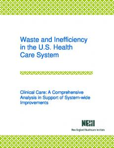 Waste and Inefficiency in the U.S. Health Care System. Clinical Care: A Comprehensive Analysis in Support of System-wide Improvements