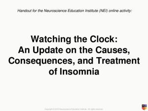 Watching the Clock: An Update on the Causes, Consequences, and Treatment of Insomnia