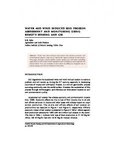WATER AND WIND INDUCED SOIL EROSION ASSESSMENT AND MONITORING USING REMOTE SENSING AND GIS