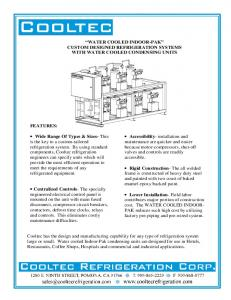 WATER COOLED INDOOR-PAK CUSTOM DESIGNED REFRIGERATION SYSTEMS WITH WATER COOLED CONDENSING UNITS