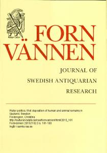 Water politics. Wet deposition of human and animal remains in Uppland, Sweden Fredengren, Christina