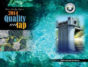 Water Quality Report. Quality BASED ON DATA FROM THE YEAR 2013