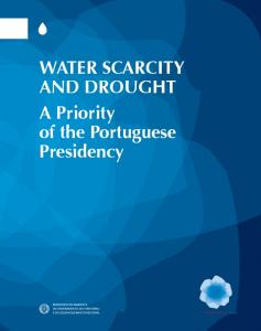 WATER SCARCITY AND DROUGHT A Priority of the Portuguese Presidency