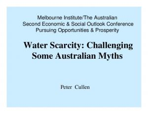 Water Scarcity: Challenging Some Australian Myths
