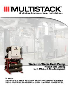 Water-to-Water Heat Pump. Product Data Catalog for R-410A or R-134a Refrigerant