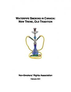 WATERPIPE SMOKING IN CANADA: NEW TREND, OLD TRADITION