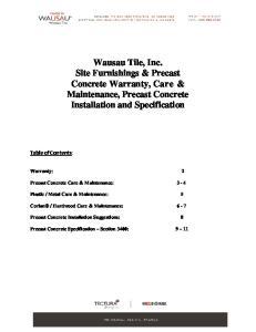 Wausau Tile, Inc. Site Furnishings & Precast Concrete Warranty, Care & Maintenance, Precast Concrete Installation and Specification