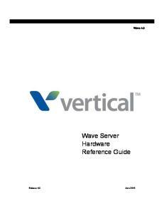 Wave 4.0. Wave Server Hardware Reference Guide