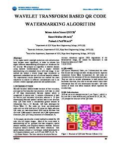 WAVELET TRANSFORM BASED QR CODE WATERMARKING ALGORITHM