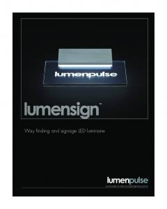 Way finding and signage LED luminaire. Sustainable architectural LED lighting systems