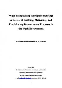 Ways of Explaining Workplace Bullying: A Review of Enabling, Motivating, and Precipitating Structures and Processes in the Work Environment