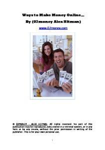 Ways to Make Money Online By (07money Alex Hitman)