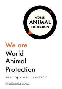 We are World Animal Protection. Annual report and accounts 2013