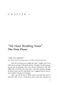 We Have Breaking News The First Plane