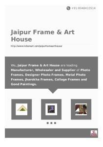 We, Jaipur Frame & Art House are leading