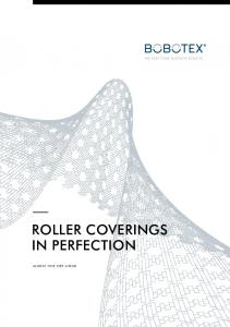WE KEEP YOUR BUSINESS ROLLING ROLLER COVERINGS IN PERFECTION ALWAYS ONE STEP AHEAD