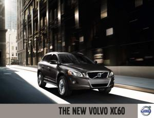 We proudly introduce the new Volvo XC60