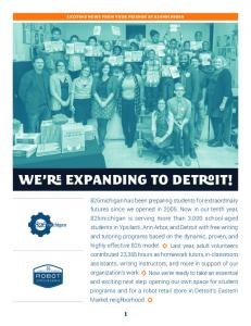 WE RE EXPANDING TO DETROIT!