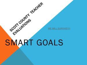 WE WILL SURVIVE!!!!! SMART GOALS