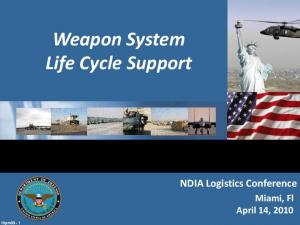 Weapon System Life Cycle Support