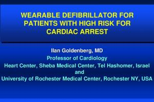 WEARABLE DEFIBRILLATOR FOR PATIENTS WITH HIGH RISK FOR CARDIAC ARREST