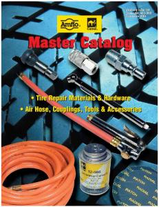 Weatherly Index 144 Catalog No. ACD-2002 Supersedes #C94. Master Catalog. Tire Repair Materials & Hardware Air Hose, Couplings, Tools & Accessories