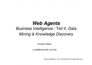 Web Agents Business Intelligence - Teil II: Data Mining & Knowledge Discovery