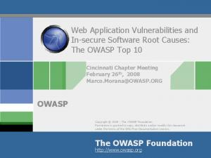 Web Application Vulnerabilities and In-secure Software Root Causes: The OWASP Top 10 OWASP. The OWASP Foundation