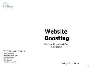 Website Boosting. Kommst Du, guckst Du, kaufst Du!